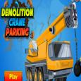 Demolition Crane Parking